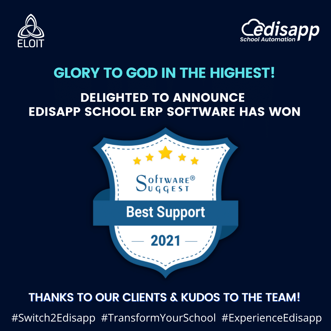 Edisapp School Management Software by Eloit has received the Software Suggest 2021 Award for Best Support!