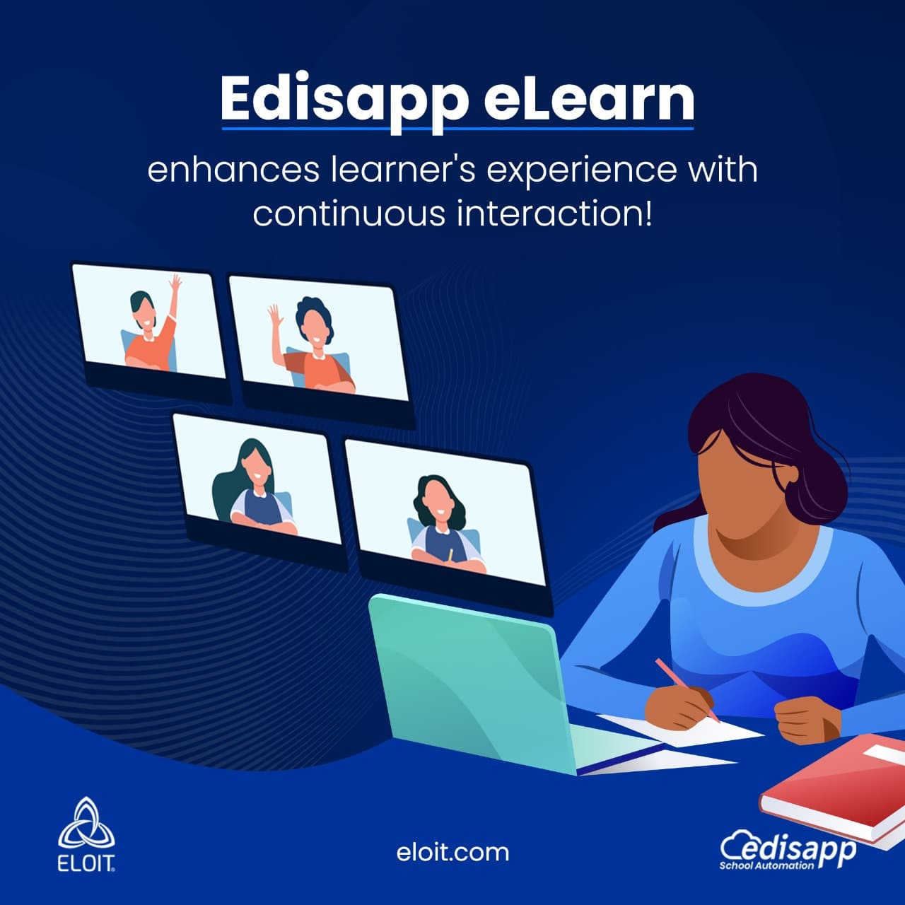 Edisapp eLearn Learning Management System – Enhances learner's experience with continuous interactions!