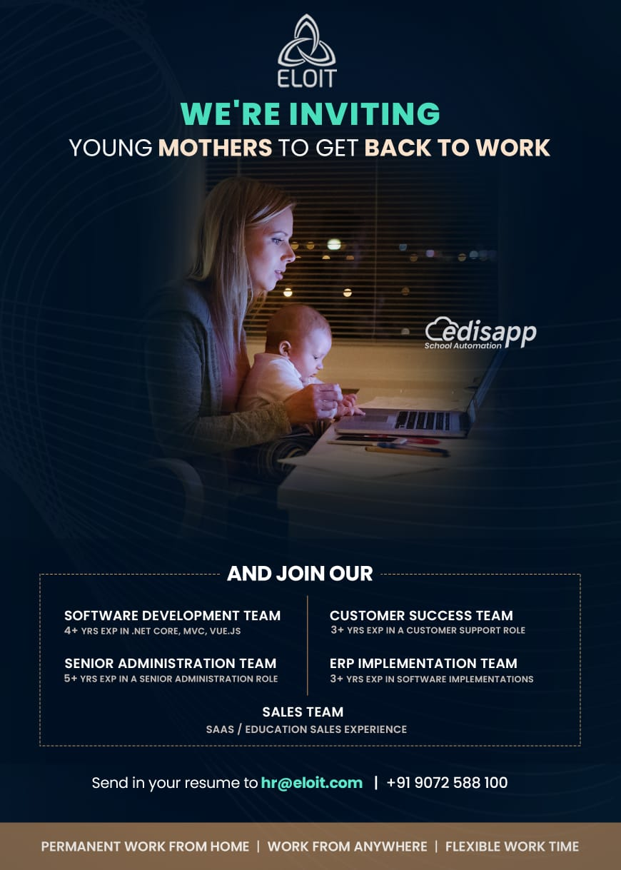 Work from home for Moms – Join Eloit the best school software company